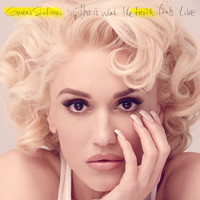 Gwen Stefani - This Is What The Truth Feels Like (Deluxe)