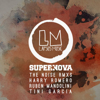 Supernova - The Noise - Remixes