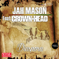 Jah Mason - Diaspora (feat. Crown Head)