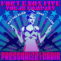 Fort Knox Five - Pressurize the Cabin - Single