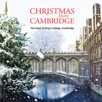 Choir Of King's College, Cambridge - Christmas from Cambridge