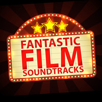 Original Motion Picture Soundtrack - Fantastic Film Soundtracks
