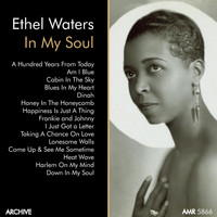 "Ethel Waters - Ethel Waters, Vol. 1 ""In My Soul"""
