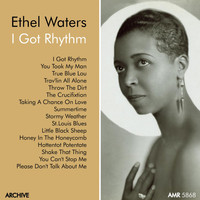 "Ethel Waters - Ethel Waters, Vol. 3 ""I Got Rhythm"""