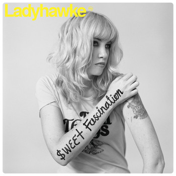 Ladyhawke - Sweet Fascination