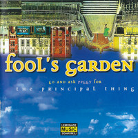 Fools Garden - Go and Ask Peggy for the Principal Thing