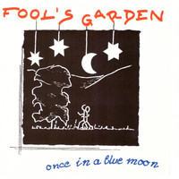 Fools Garden - Once in a Blue Moon