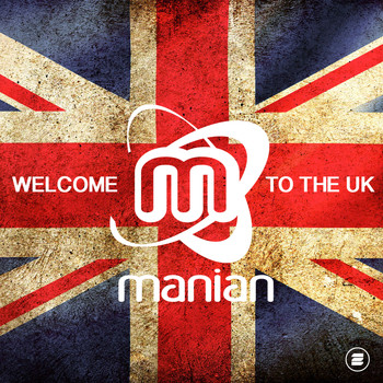 Manian - Welcome to the UK