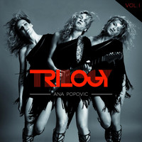 Ana Popovic - Trilogy, Vol. 1