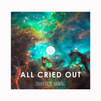 Charlotte Haining - All Cried Out