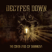 Decyfer Down - The Other Side of Darkness