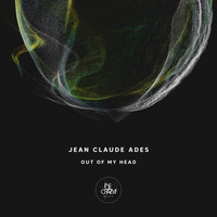 Jean Claude Ades - Out of My Head