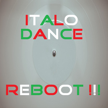 Various Artists - Italo Dance Reboot