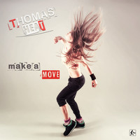 Thomas Heat - Make a Move
