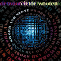 Victor Wooten - Sword and Stone