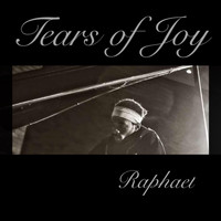 Raphael - Tears of Joy