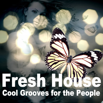 Various Artists - Fresh House (Cool Grooves for the People)