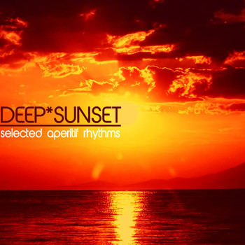 Various Artists - Deep Sunset (Selected Aperitif Rhythms)