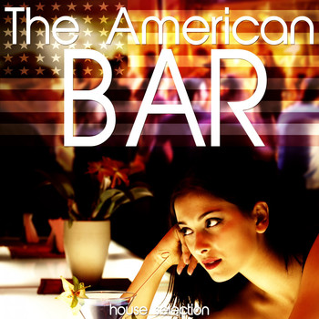 Various Artists - The American Bar (House Selection)