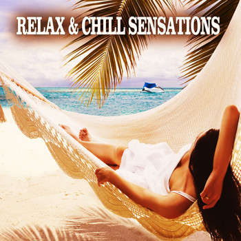 Various Artists - Relax & Chill Sensations