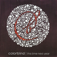 Colorblind - This Time Next Year