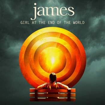 James - Girl At The End of The World (Explicit)