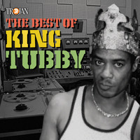 King Tubby - The Best Of King Tubby