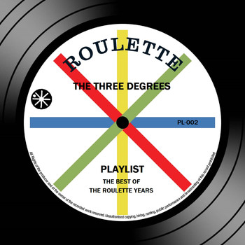 THE THREE DEGREES - Playlist: The Best Of The Roulette Years