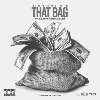Rich The Kid - That Bag (Explicit)