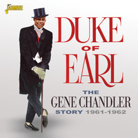 Gene Chandler - Duke of Earl - The Gene Chandler Story 1961 - 62
