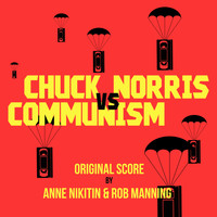 Anne Nikitin and Rob Manning - Chuck Norris vs Communism
