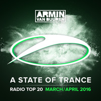 Armin van Buuren - A State Of Trance Radio Top 20 - March / April 2016