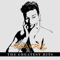 Celia Cruz - Celia Cruz The Greatest Hits