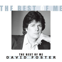 David Foster - The Best of Me