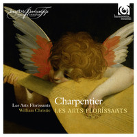 Les Arts Florissants and William Christie - Charpentier: Les Arts Florissants