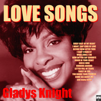 Gladys Knight - Love Songs - Gladys Knight