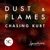 Chasing Kurt - Dust & Flames