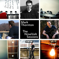Mark Thornton - The Ninevolt Sessions