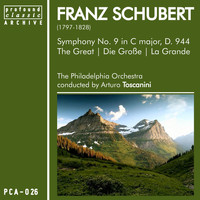 "Philadelphia Orchestra - Franz Schubert: Symphony No. 9, D. 944 ""The Great"""