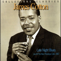 James Cotton - Late Night Blues (Live at the New Penelope Café - 1967)