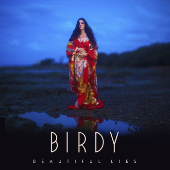 Birdy - Beautiful Lies (Deluxe)