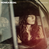 Monica Heldal - For Saviours