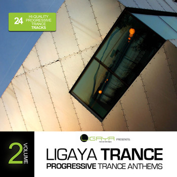 Various Artists - Ligaya Trance, Vol. 2 - 24 Progressive Trance Anthems