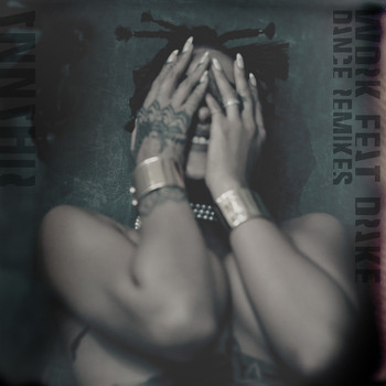 Rihanna - Work (Remixes [Explicit])