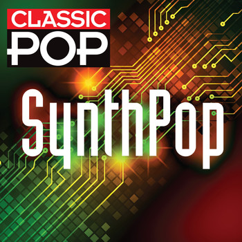 Various Artists - Classic Pop: Synth Pop