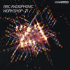 BBC Radiophonic Workshop - 21 by Various Artists