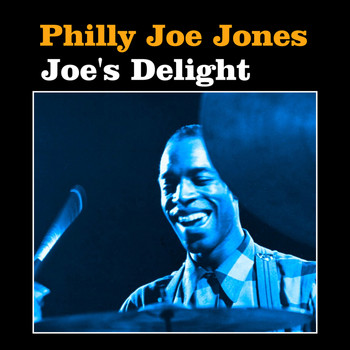 Philly Joe Jones - Joe's Delight