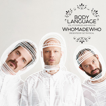 Whomadewho - Get Physical Music Presents: Body Language, Vol. 17 by WhoMadeWho