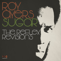 Roy Ayers - Sugar - The Reflex Revision & Instrumental