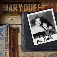 Mary Duff - Mr Noble
